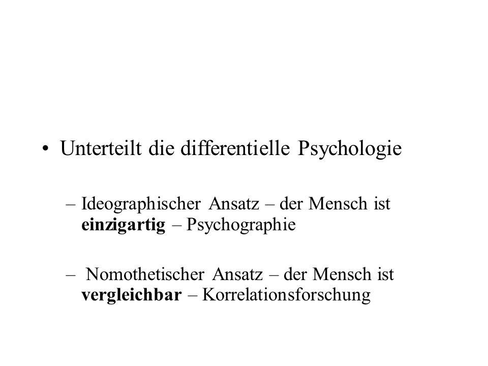 Unterteilt die differentielle Psychologie