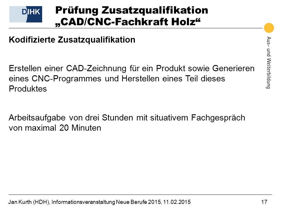 "Prüfung Zusatzqualifikation ""CAD/CNC-Fachkraft Holz"