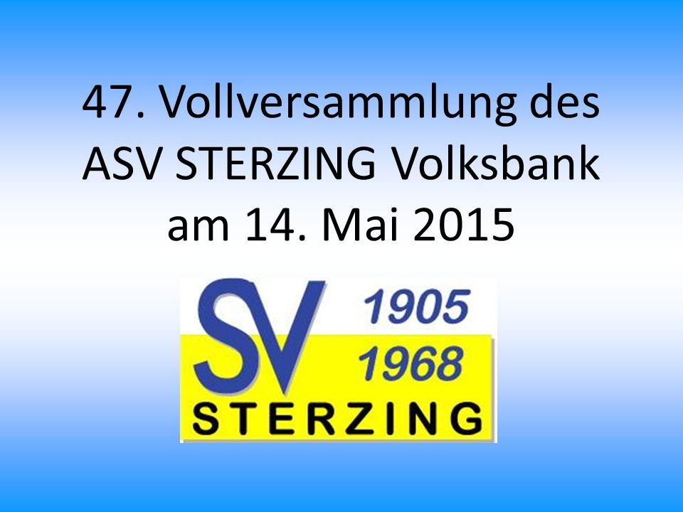 47. Vollversammlung des ASV STERZING Volksbank am 14. Mai 2015