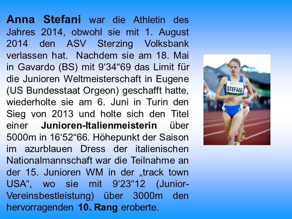 Anna Stefani war die Athletin des Jahres 2014, obwohl sie mit 1