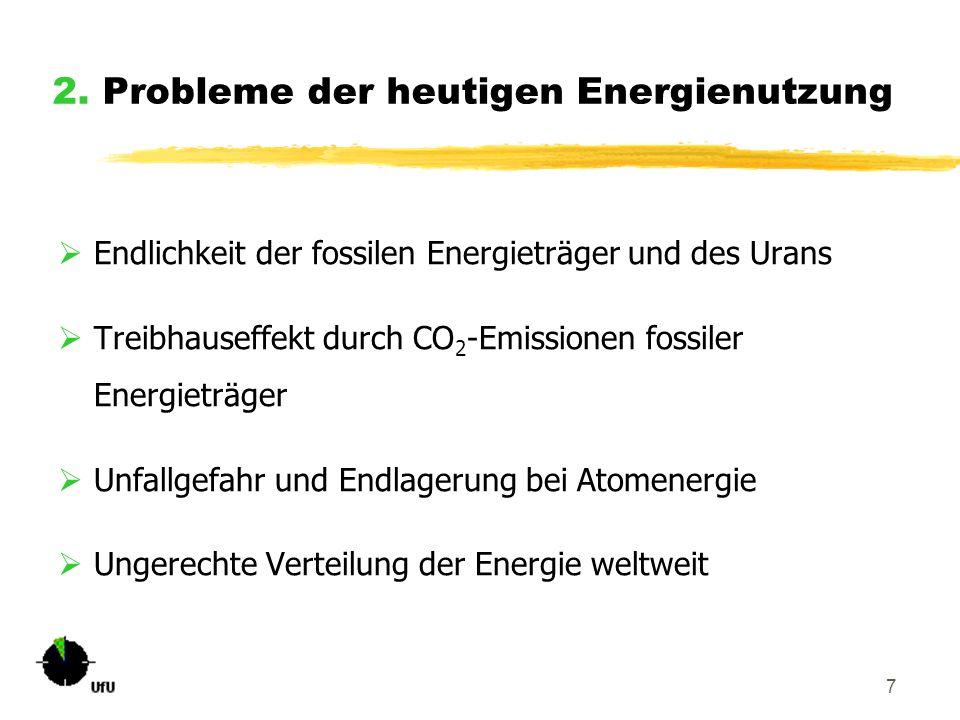 2. Probleme der heutigen Energienutzung