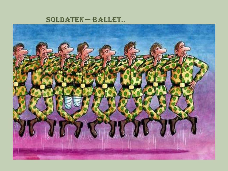 Soldaten — ballet..