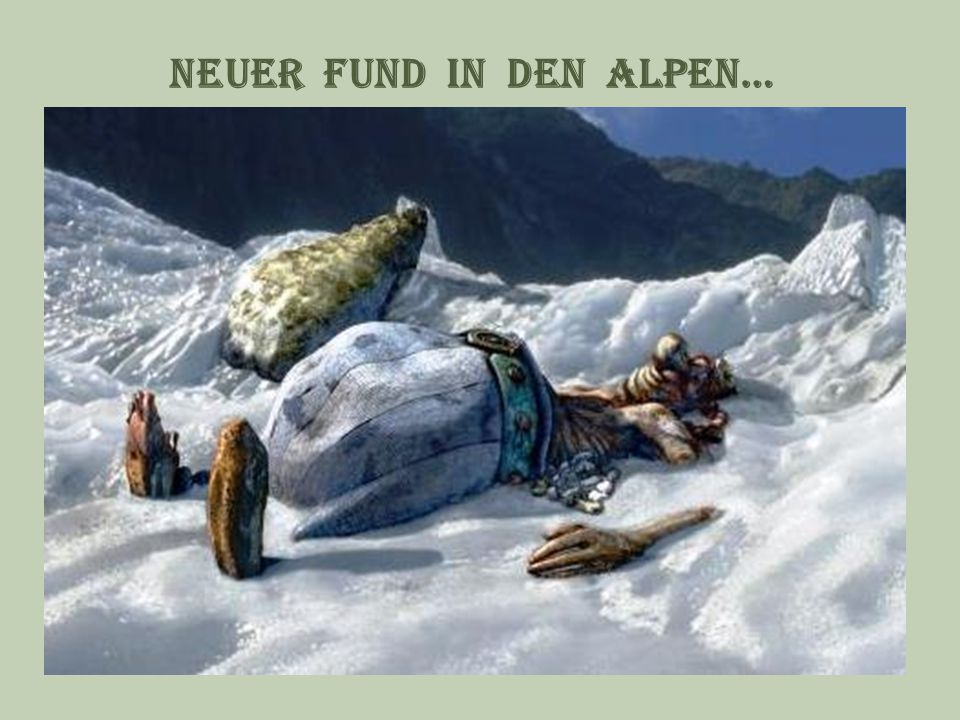 Neuer Fund in den alpen…