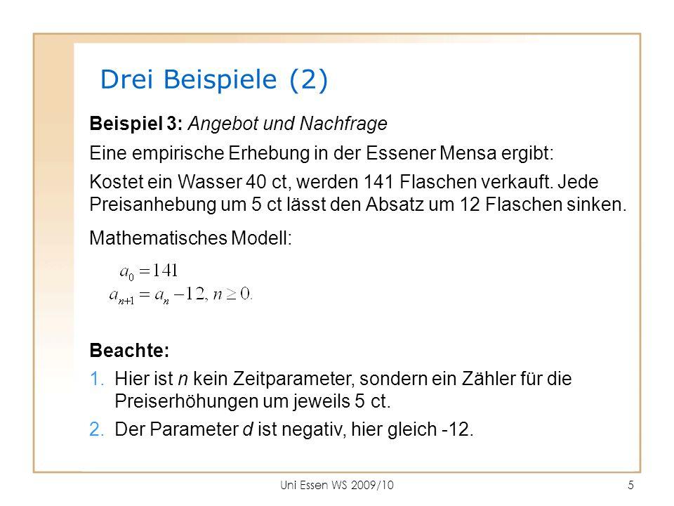 Drei Beispiele (2) Beispiel 3: Angebot und Nachfrage