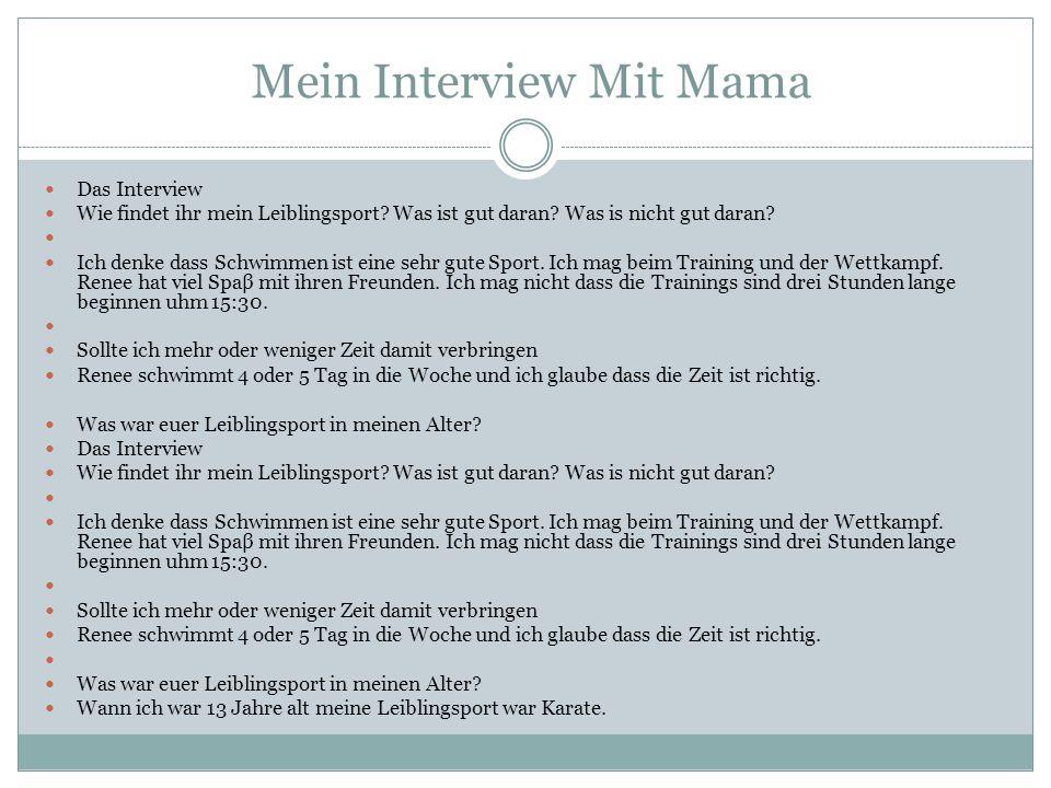 Mein Interview Mit Mama