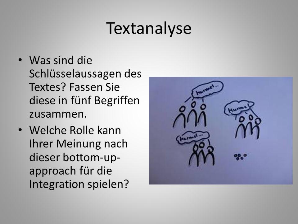 Textanalyse Was sind die Schlüsselaussagen des Textes Fassen Sie diese in fünf Begriffen zusammen.