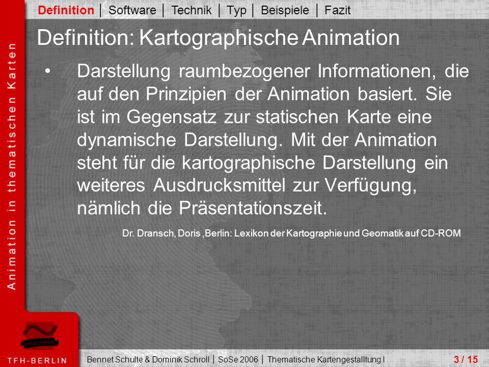 Definition: Kartographische Animation