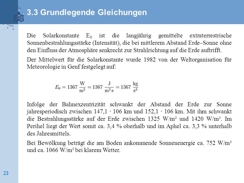 3.3 Grundlegende Gleichungen .