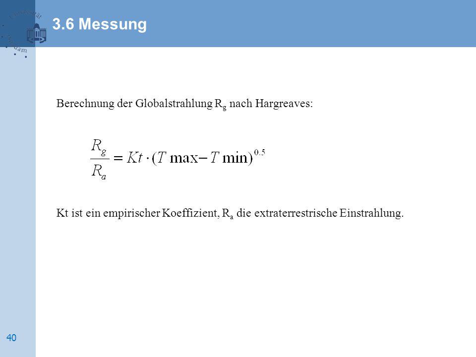 3.6 Messung Berechnung der Globalstrahlung Rg nach Hargreaves: