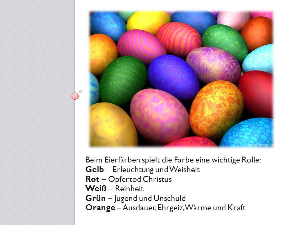 Beim Eierfärben spielt die Farbe eine wichtige Rolle: