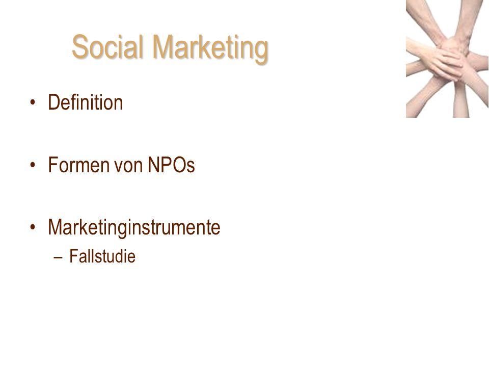Social Marketing Definition Formen von NPOs Marketinginstrumente
