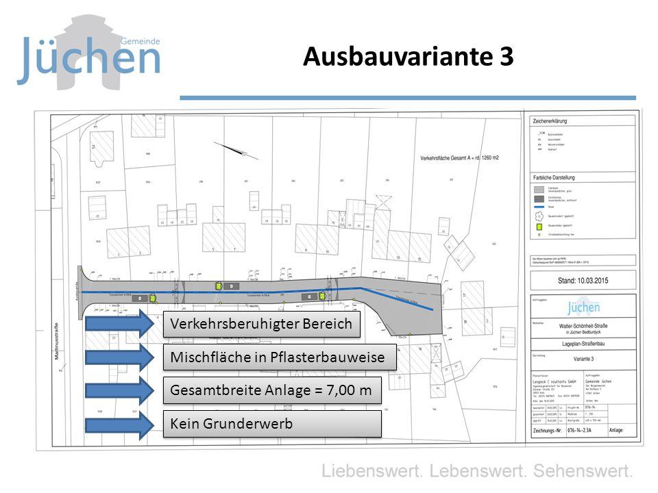 Ausbauvariante 3 Verkehrsberuhigter Bereich