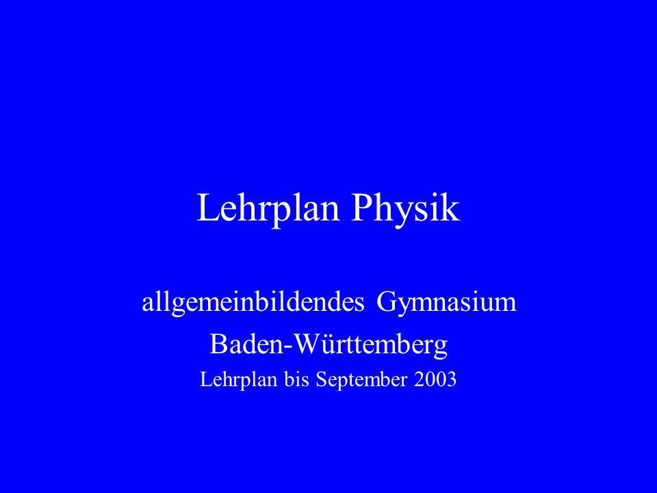 Lehrplan Physik allgemeinbildendes Gymnasium Baden-Württemberg