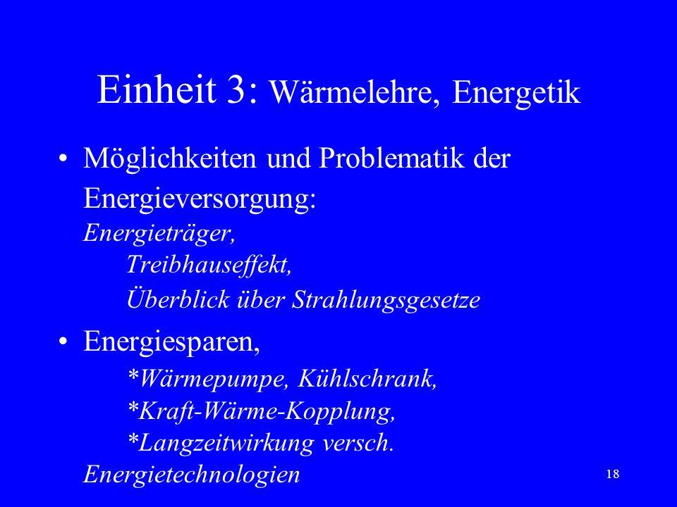 Einheit 3: Wärmelehre, Energetik