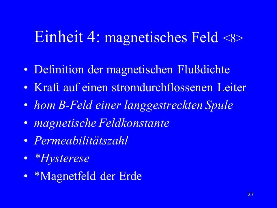 Einheit 4: magnetisches Feld <8>