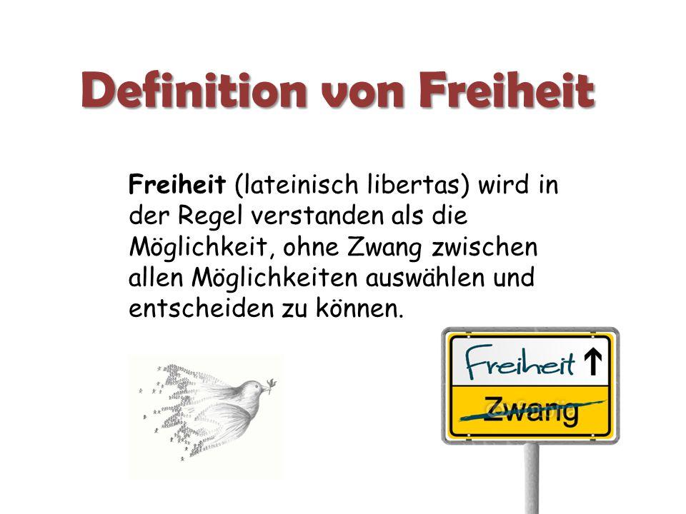 Definition von Freiheit
