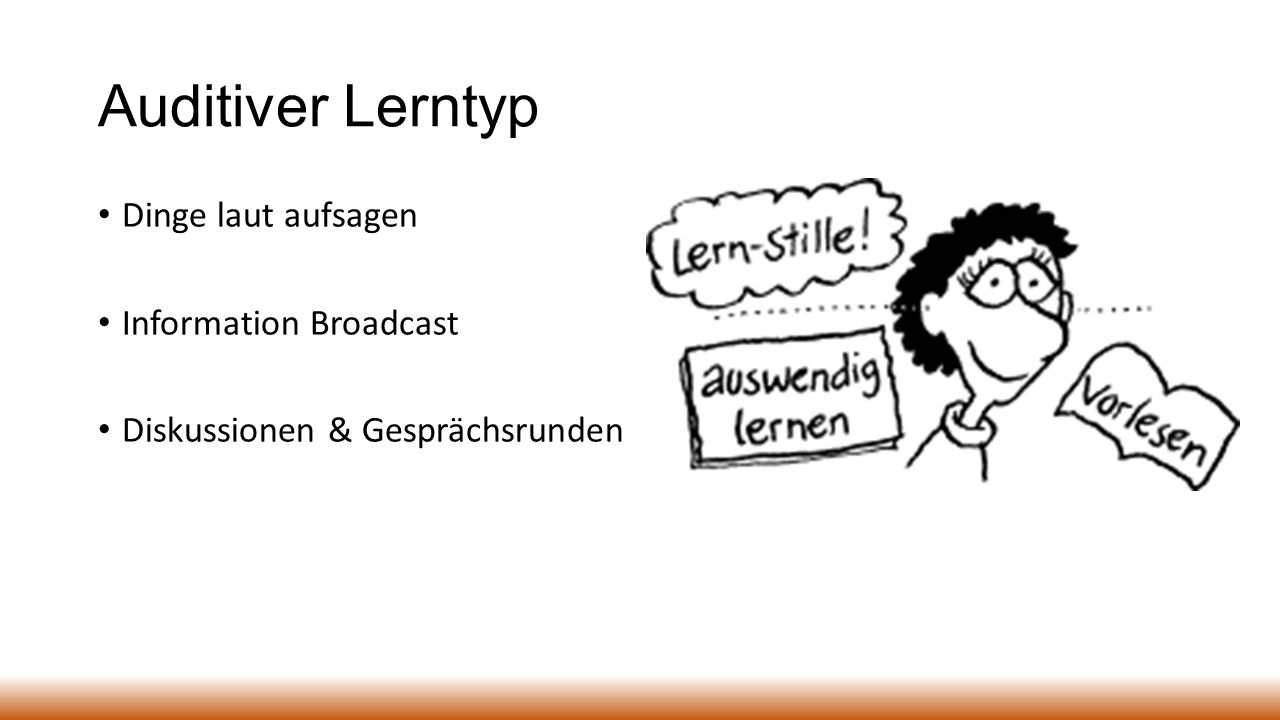 Auditiver Lerntyp Dinge laut aufsagen Information Broadcast