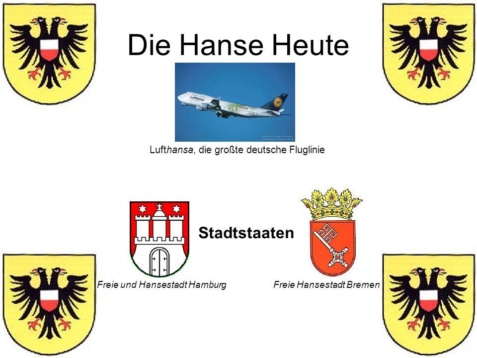 Die Hanse Heute Stadtstaaten Lufthansa, die großte deutsche Fluglinie