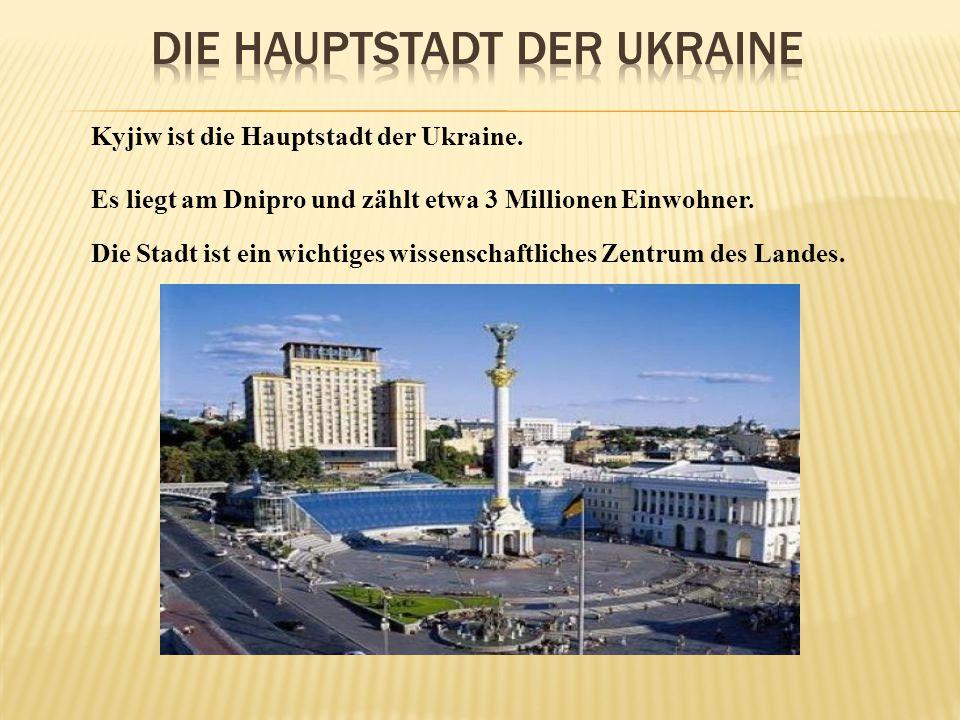 Die Hauptstadt der Ukraine
