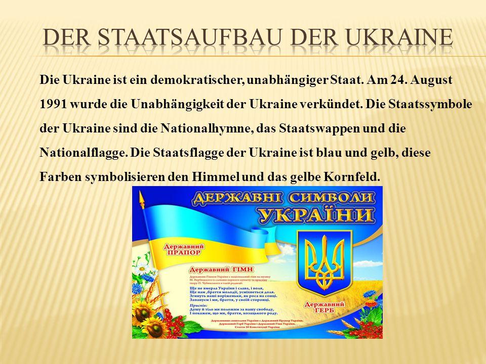 Der Staatsaufbau der Ukraine
