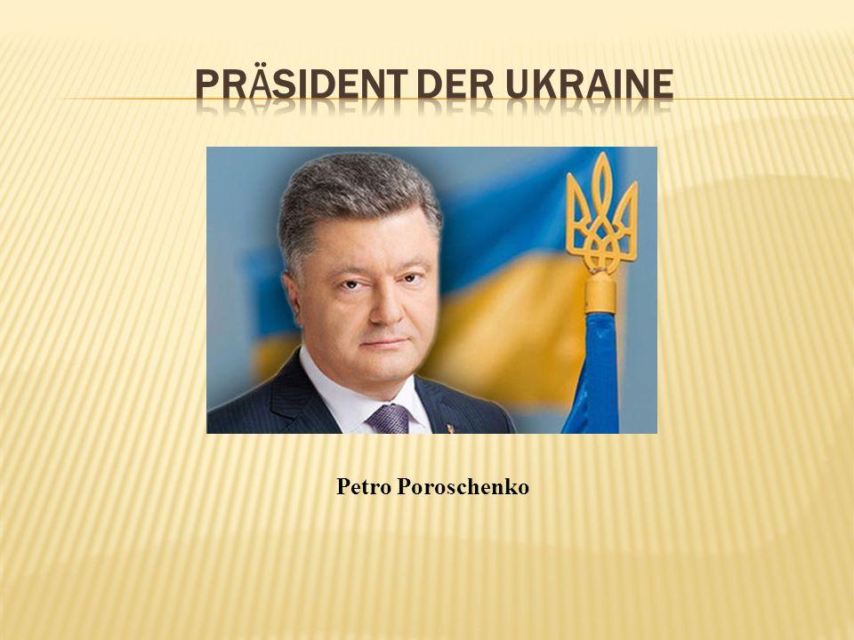 Präsident der Ukraine Petro Poroschenko