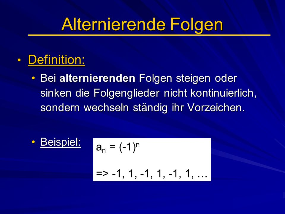Alternierende Folgen Definition: