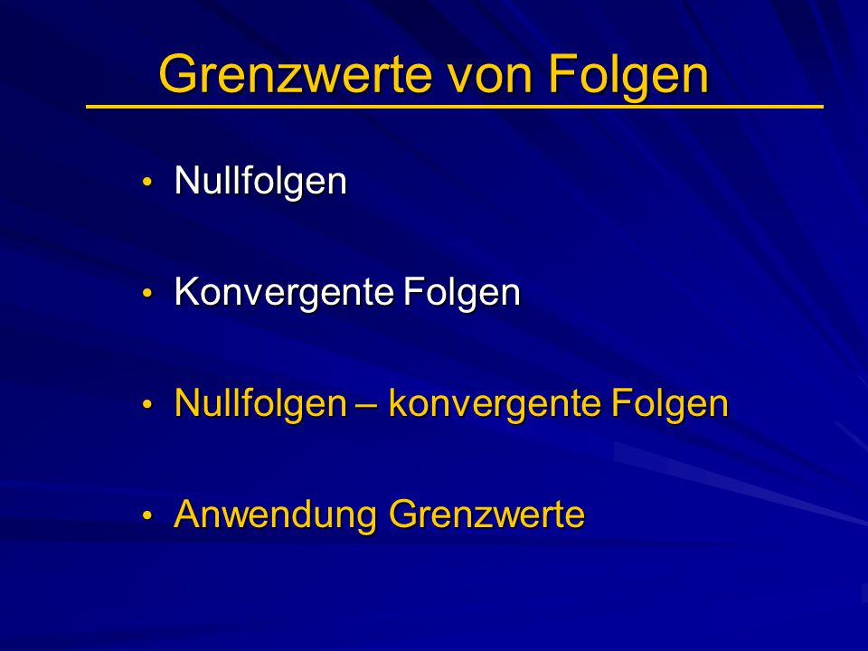 Grenzwerte von Folgen Nullfolgen Konvergente Folgen