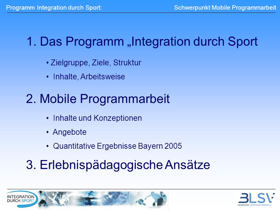 "1. Das Programm ""Integration durch Sport"
