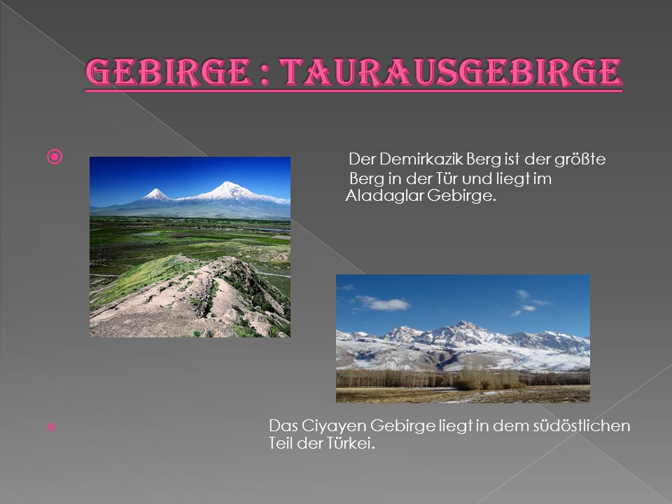 Gebirge : Taurausgebirge