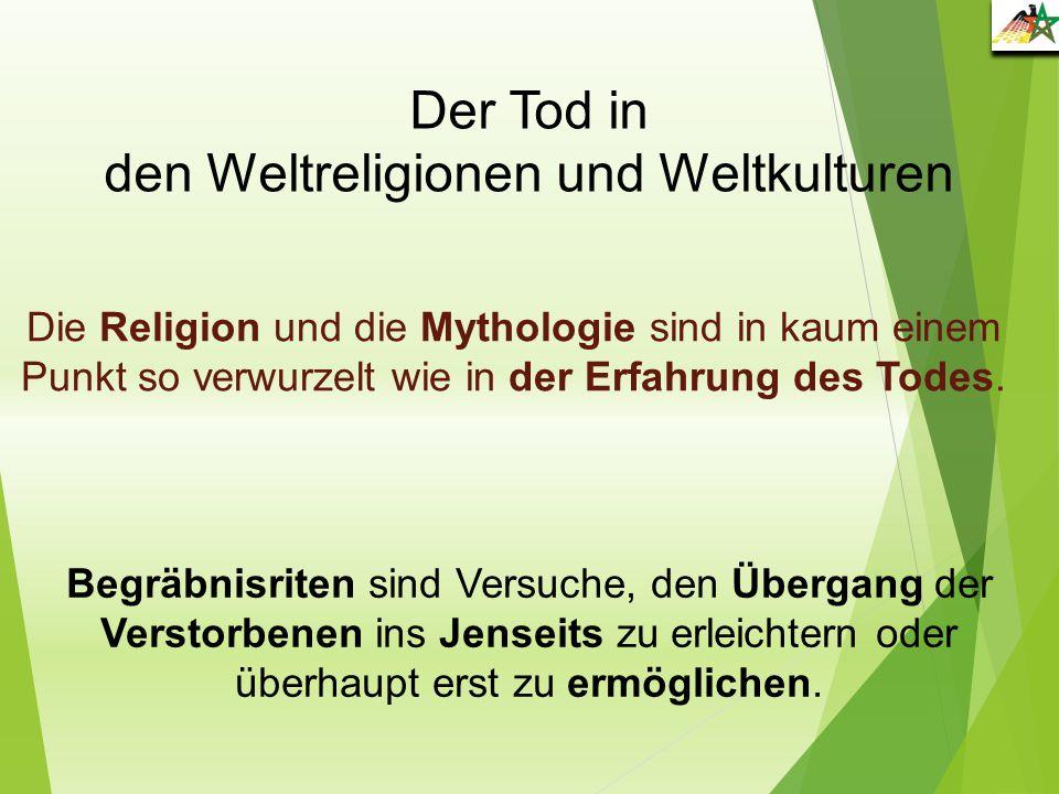 den Weltreligionen und Weltkulturen