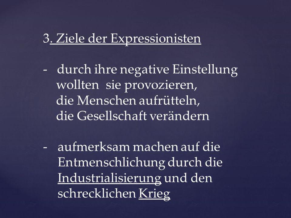 3. Ziele der Expressionisten