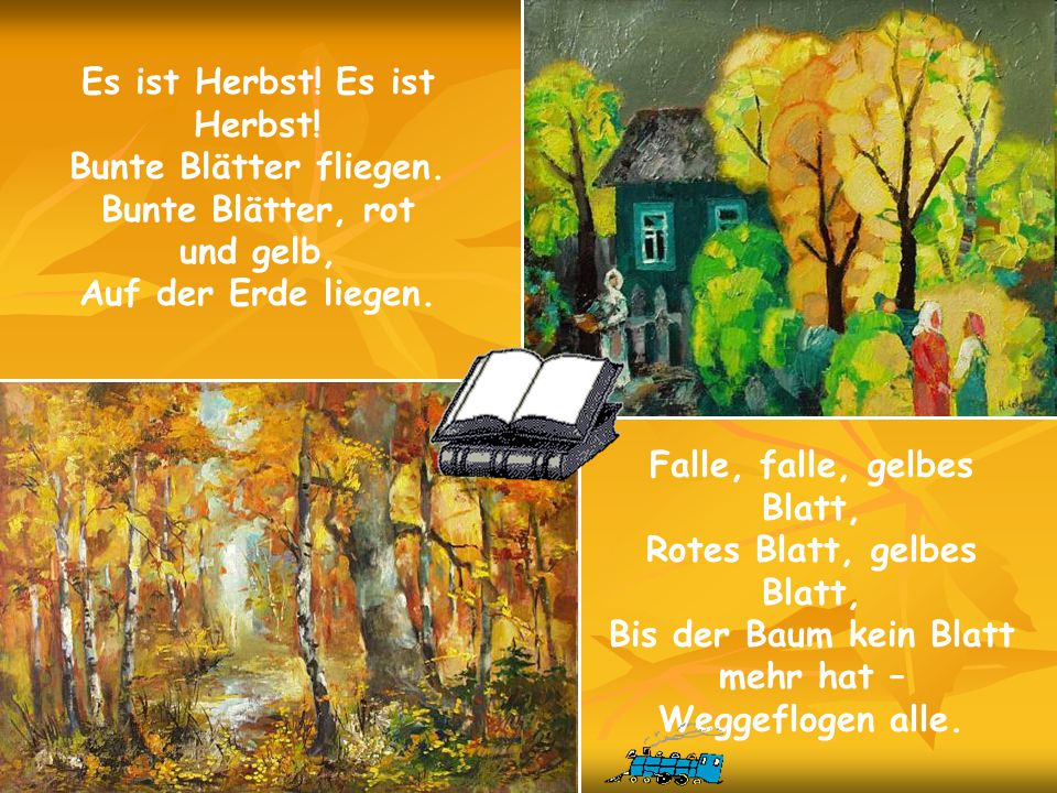Es ist Herbst! Es ist Herbst! Bunte Blätter fliegen.