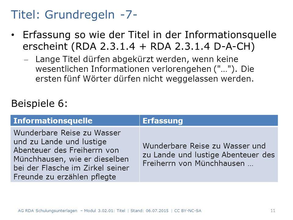 Titel: Grundregeln -7- Erfassung so wie der Titel in der Informationsquelle erscheint (RDA 2.3.1.4 + RDA 2.3.1.4 D-A-CH)