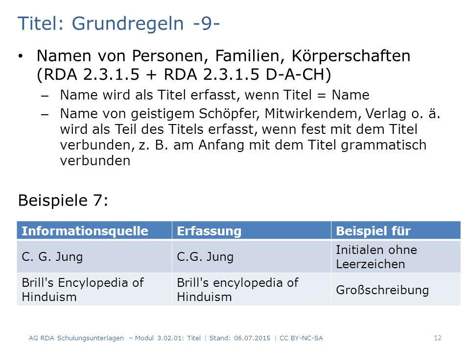 Titel: Grundregeln -9- Namen von Personen, Familien, Körperschaften (RDA 2.3.1.5 + RDA 2.3.1.5 D-A-CH)