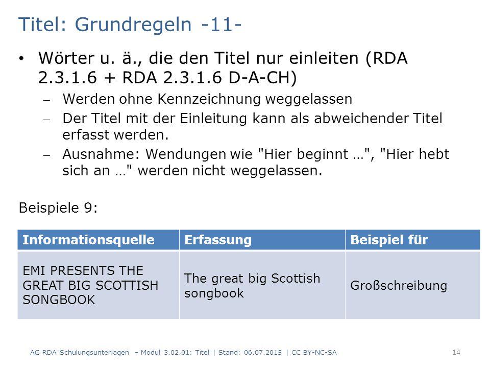 Titel: Grundregeln -11- Wörter u. ä., die den Titel nur einleiten (RDA 2.3.1.6 + RDA 2.3.1.6 D-A-CH)