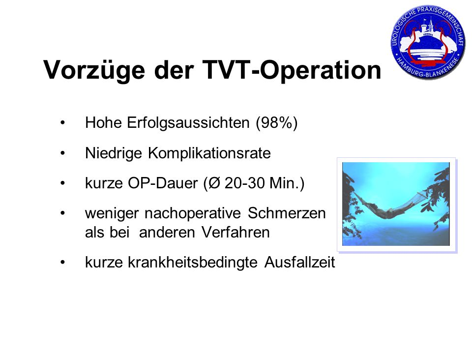 Vorzüge der TVT-Operation