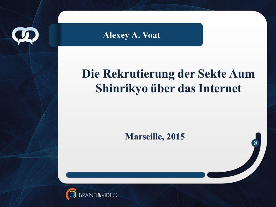 Die Rekrutierung der Sekte Aum Shinrikyo über das Internet