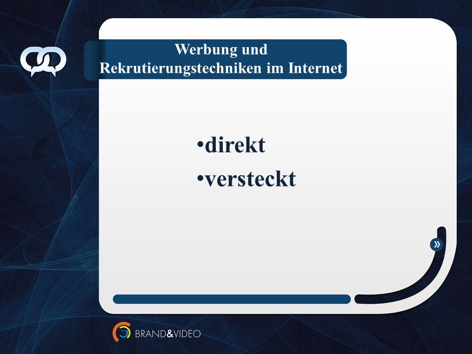 Werbung und Rekrutierungstechniken im Internet