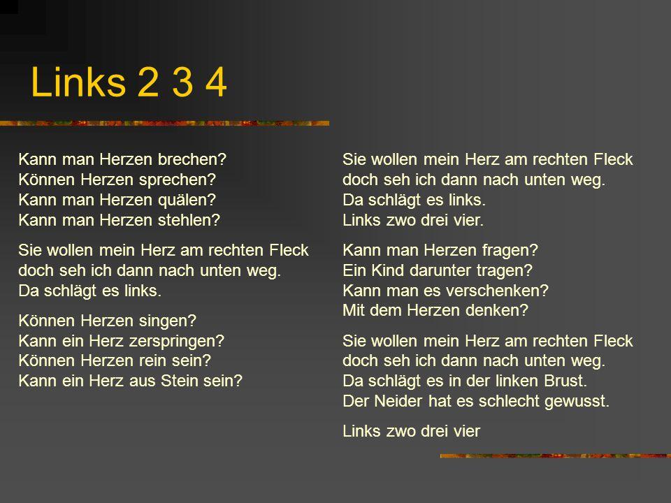 Links 2 3 4 Kann man Herzen brechen Können Herzen sprechen Kann man Herzen quälen Kann man Herzen stehlen