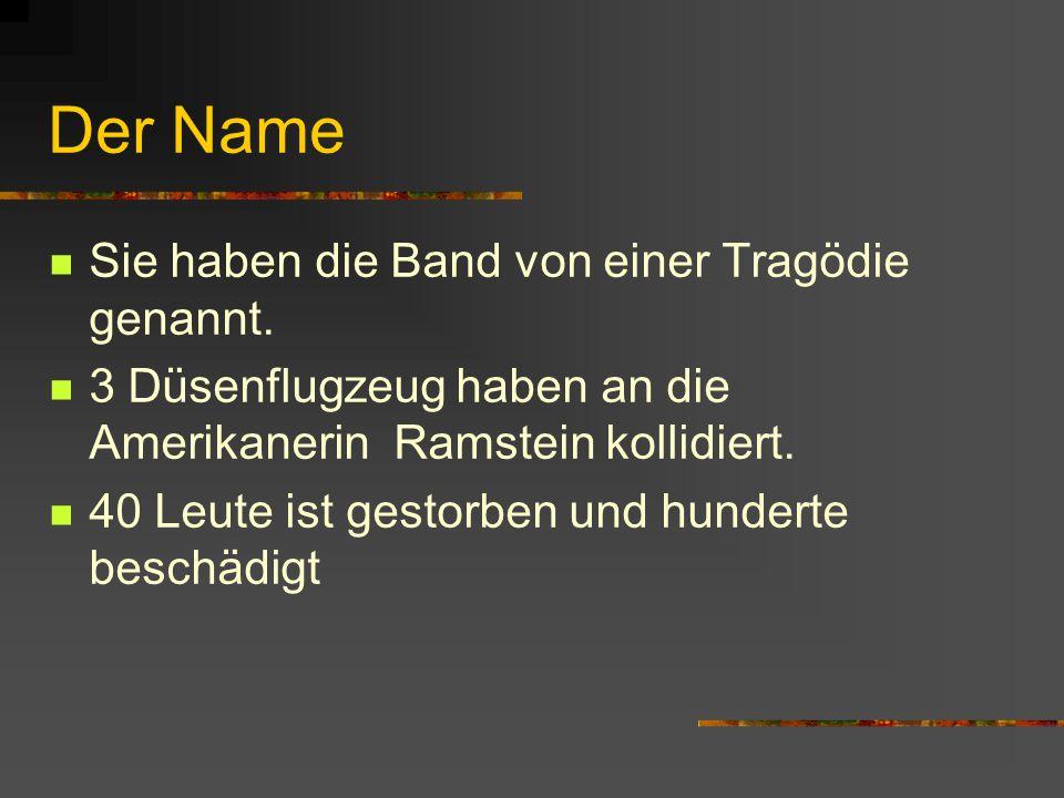Der Name Sie haben die Band von einer Tragödie genannt.