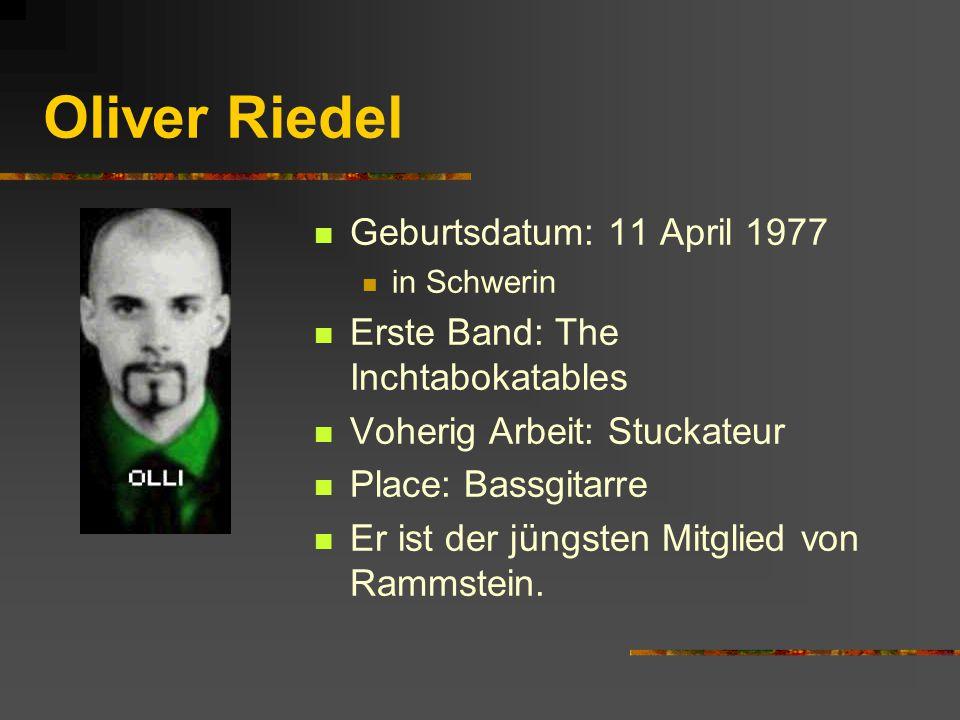 Oliver Riedel Geburtsdatum: 11 April 1977