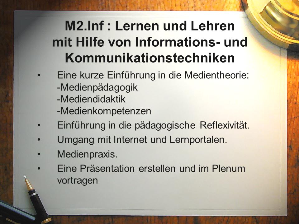 M2.Inf : Lernen und Lehren mit Hilfe von Informations- und Kommunikationstechniken