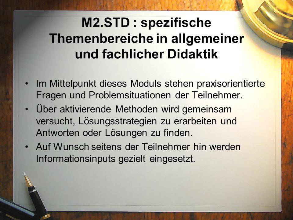 M2.STD : spezifische Themenbereiche in allgemeiner und fachlicher Didaktik
