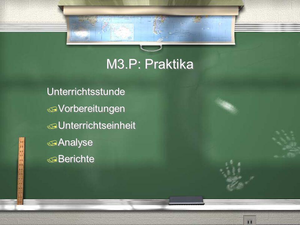 M3.P: Praktika Unterrichtsstunde Vorbereitungen Unterrichtseinheit