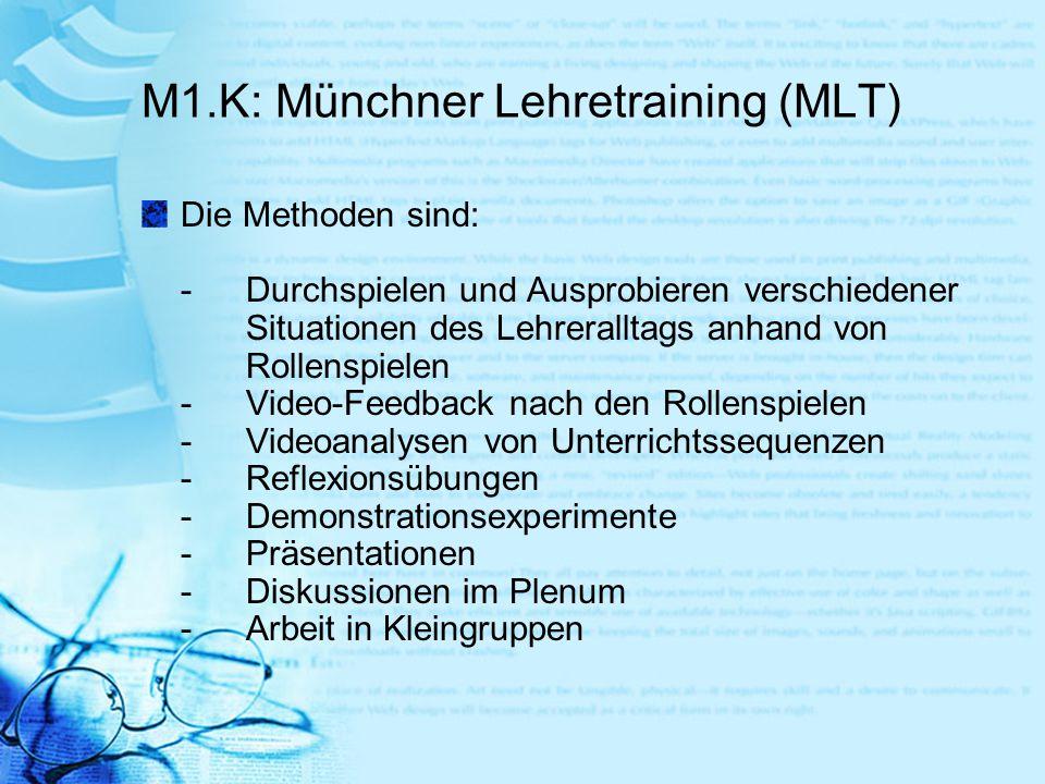 M1.K: Münchner Lehretraining (MLT)