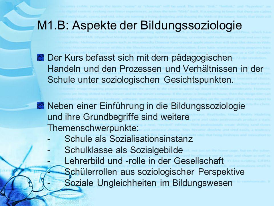 M1.B: Aspekte der Bildungssoziologie
