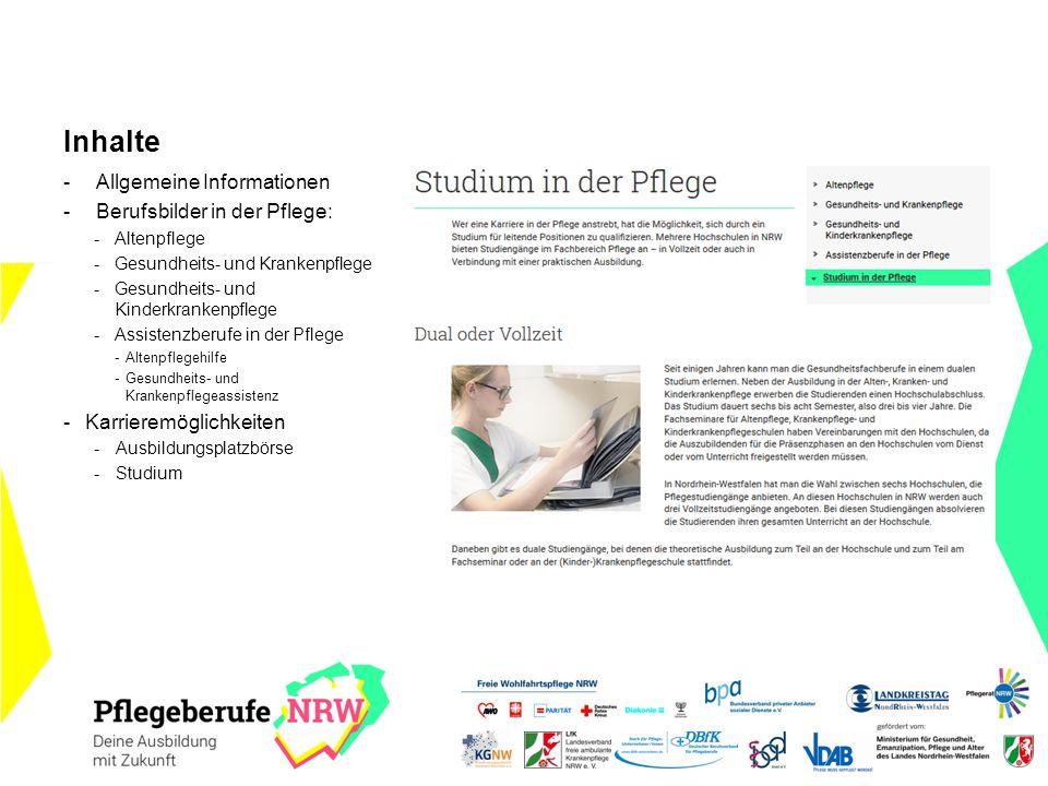 Inhalte Allgemeine Informationen Berufsbilder in der Pflege: