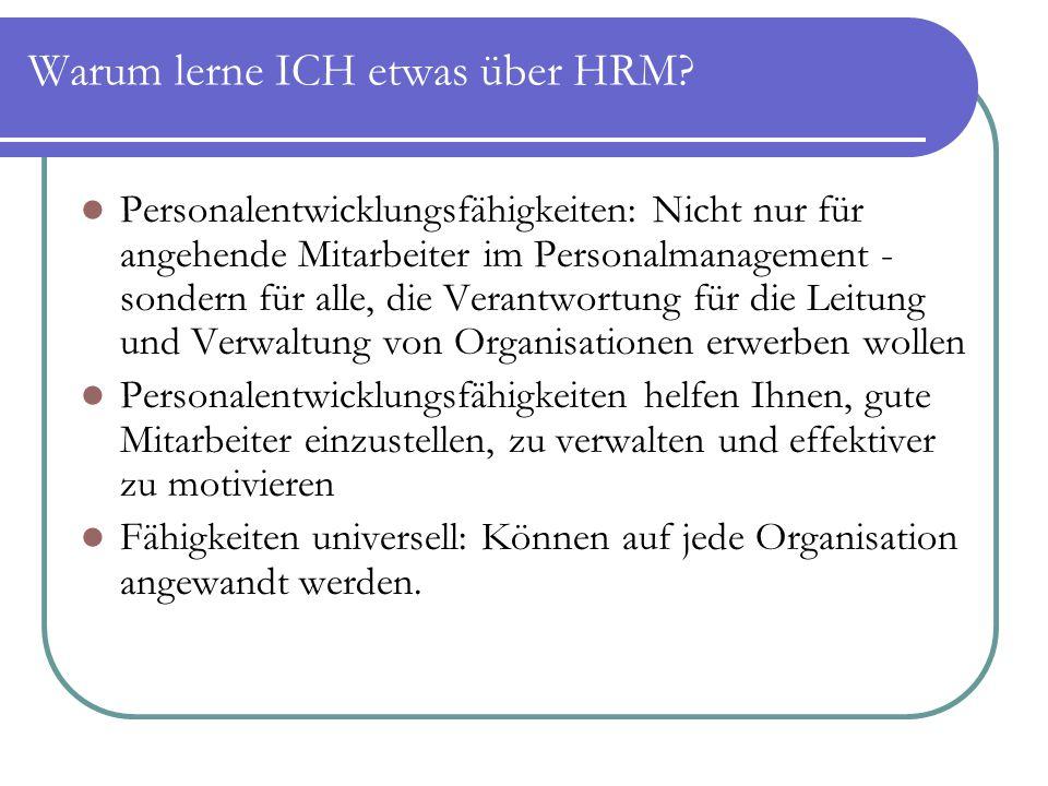 Warum lerne ICH etwas über HRM