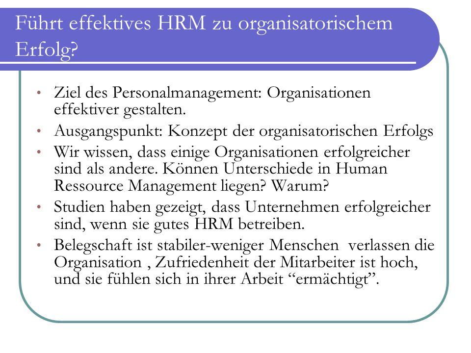 Führt effektives HRM zu organisatorischem Erfolg