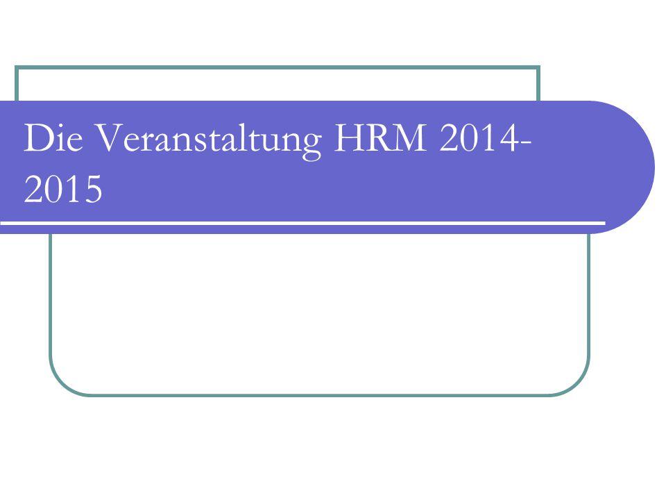 Die Veranstaltung HRM 2014-2015